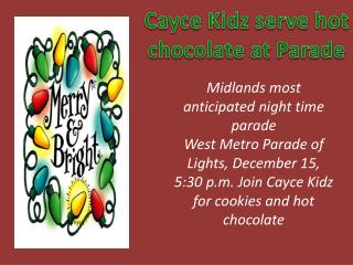Midlands most anticipated night time parade  West Metro Parade of Lights, December  15,