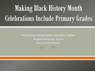 Making Black History Month Celebrations Include Primary Grades