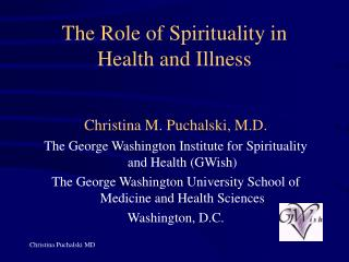 The Role of Spirituality in  Health and Illness