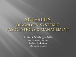 Scleritis Diagnosis, Systemic Associations & Management