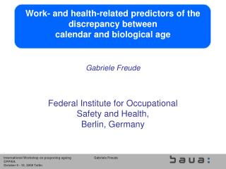 Work- and health-related predictors of the discrepancy between  calendar and biological age