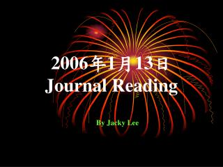 2006 年 1 月 13 日 Journal Reading