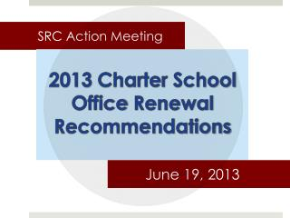 SRC Action Meeting