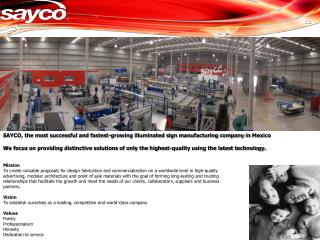 SAYCO, the most successful and fastest-growing illuminated sign manufacturing company in  Mexico