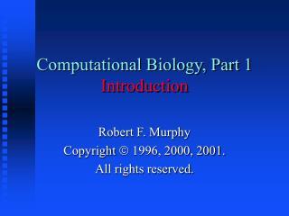 Computational Biology, Part 1 Introduction