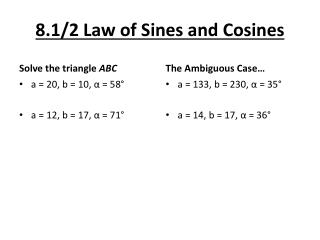 8.1/2 Law of  Sines  and Cosines