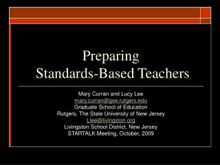Preparing  Standards-Based Teachers