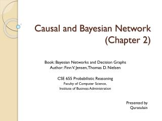 Causal and Bayesian  Network (Chapter 2)