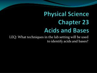 Physical Science Chapter 23 Acids and Bases