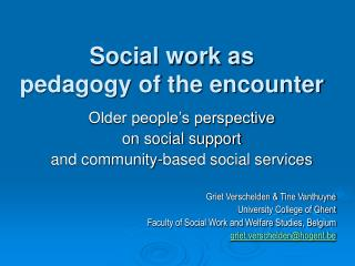 Social work as  pedagogy of the encounter