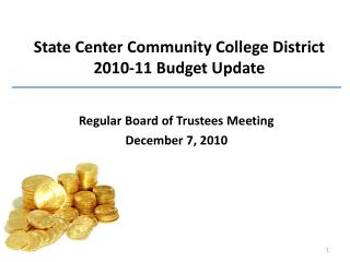 State Center Community College District  2010-11 Budget Update