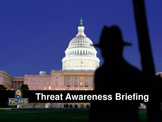 Threat  Awareness Briefing