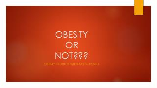 OBESITY  OR NOT???