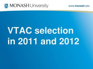 VTAC selection in 2011 and 2012