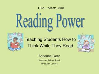 Teaching Students How to  Think While They Read