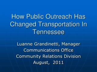 How Public Outreach Has Changed Transportation In Tennessee