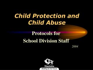 Child Protection and Child Abuse
