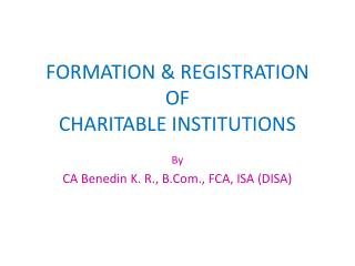 FORMATION & REGISTRATION OF CHARITABLE INSTITUTIONS