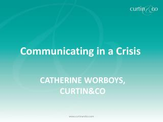 Catherine Worboys, Curtin&Co
