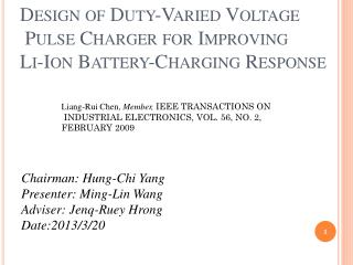 Design of Duty-Varied  Voltage Pulse Charger  for Improving  Li-Ion  Battery-Charging Response