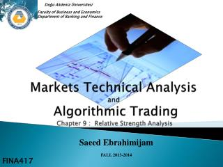 Markets Technical Analysis  and  Algorithmic Trading  Chapter 9 :  Relative Strength Analysis