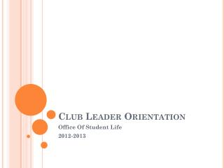 Club Leader Orientation