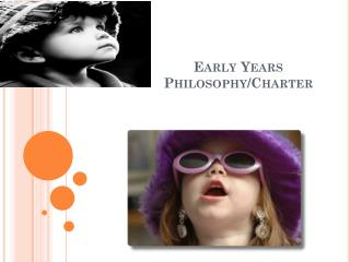 Early  Years Philosophy/Charter