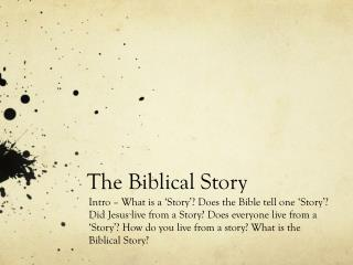 The Biblical Story