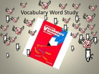 Vocabulary Word Study