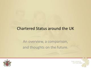 Chartered Status around the UK