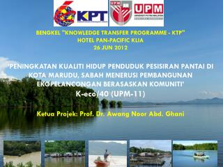 "BENGKEL  ""KNOWLEDGE TRANSFER PROGRAMME - KTP""  HOTEL  PAN-PACIFIC  KLIA 26 JUN  2012"