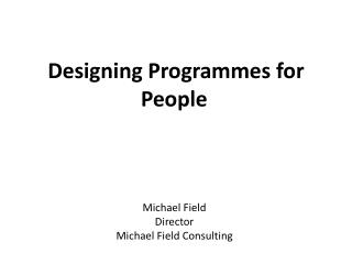 Designing Programmes for People