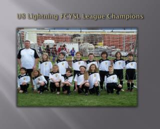 U8 Lightning FCYSL League Champions