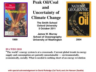 Peak  Oil/Coal  and  Uncertainty of Climate Change