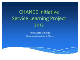 CHANCE Initiative Service Learning Project 2012