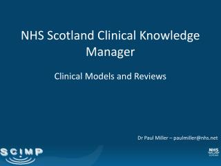 NHS Scotland Clinical Knowledge Manager