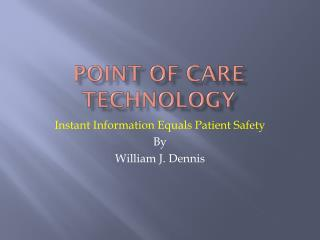 Point of Care Technology
