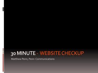 30 Minute  -  website checkup