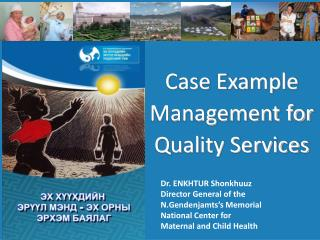 Case Example Management  for Quality Services