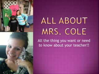 All about Mrs. Cole