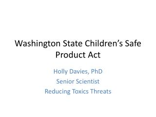 Washington State Children's Safe Product Act