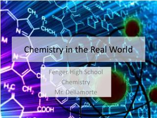 Chemistry in the Real World