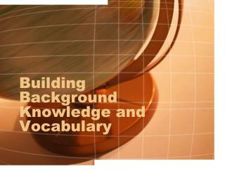 Building Background Knowledge and Vocabulary