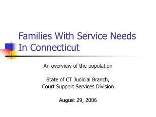Families With Service Needs In Connecticut
