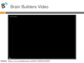 Brain Builders Video