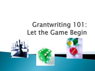 Grantwriting  101: Let the Game Begin