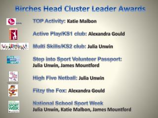 Birches Head Cluster Leader Awards
