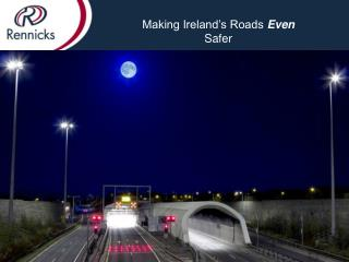 Making Ireland's Roads  Even Safer