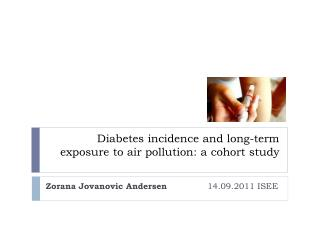 Diabetes  incidence  and  long-term exposure  to air pollution: a  cohort study