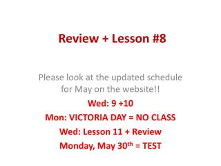 Review + Lesson #8